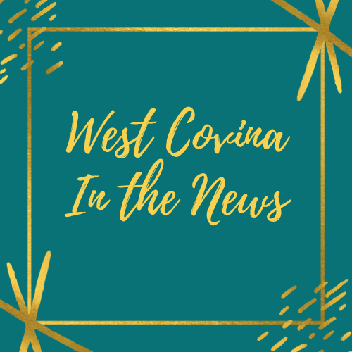 West Covina In the News