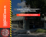 Cortez & Senior Center Closure